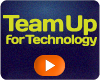 Team Up For Technology